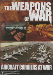 """War Documentary DVD """" WEAPONS OF WAR - AIRCRAFT CARRIERS AT WAR """""""