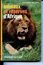 ANIMAUX ET RESERVES D'AFRIQUE - Guide Nathan - Jean Lagraulet 1978 - Zoologie