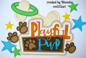 Playful Pup boy girl paper piecing title premade scrapbook page Rhonda rm613art