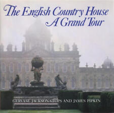 The English Country House : A Grand Tour