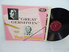 PAUL WHITEMAN Great Gershwin LP Coral CRL 57021 MONO VG+ Earl Wild/  Buddy Weed