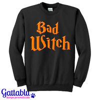 Felpa unisex uomo e donna Bad Witch, Strega Cattiva, Costume di Halloween!