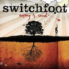 SWITCHFOOT - Nothing Is Sound (CD 2005) USA Import EXC Alternative/Indie CCM