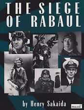The Siege of Rabaul by Sakaida (Southwest Pacific Air War, New Britain)