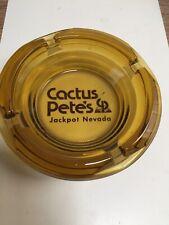 Cactus Petes Casino Ashtray. Jackpot Nevada.