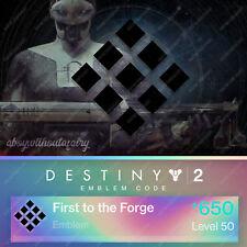 Destiny 2 Forsaken Emblem | First to the Forge | PS/XB/PC