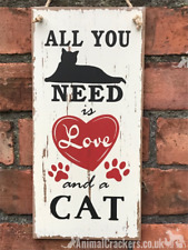 Large 38cm 'All you need is Love and Cat' sign hanger Cat lover Valentines gift