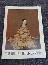 L'ART JAPONAIS A TRAVERS LES SIECLES