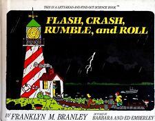 FLASH, CRASH, RUMBLE and ROLL – Thunderstorms - Franklyn Branley 1988 Hcvr