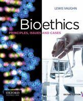 Bioethics by Lewis Vaughn
