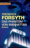 Das Phantom von Manhattan. von Frederick Forsyth | Buch | Zustand gut