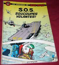 LES AVENTURES DE BUCK DANNY - S.O.S. SOUCOUPES VOLANTES ! - Ref 00187