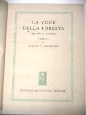 LA VOCE DELLA FORESTA Dal 1760 al 1830 circa Trilogia di Trygve Gulbranssen 1948