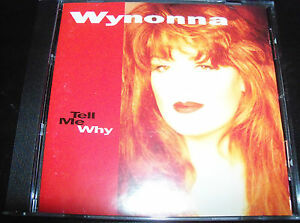 Wynonna Judd Tell Me Why – Country CD – Like New