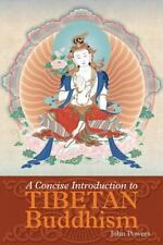 A Concise Introduction to Tibetan Buddhism by John Powers Paperback Book (Englis