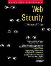 Web Security: A Matter of Trust: World Wide Web Journal: Volume 2,-ExLibrary
