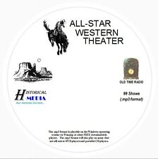 ALL-STAR WESTERN THEATER - 99 Shows Old Time Radio In MP3 Format OTR 1 CD