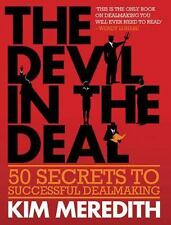 The Devil in the Deal: 50 Secrets to Successful Dealmaking, , Meredith, Kim, Ver