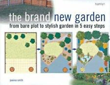 NEW - The Brand New Garden: From Bare Plot to Stylish Garden in 5 Easy Steps