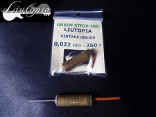LIUTOPIA  CAPACITOR VINTAGE STYLE (0.022 MFD- 250 V.D.C.).  - GREEN STRIP INK -