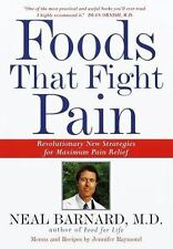 Foods That Fight Pain: Revolutionary New Strategies for Maximum Pain Relief, Nea