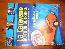 ¤ Fascicule Caravane Tour de France n°11 Mehari Unico Cipollini Magne Tour 2003