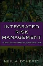 Integrated Risk Management : Techniques and Strategies for Managing Corporate...