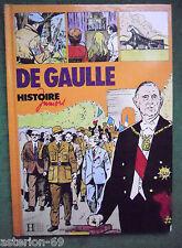 DE GAULLE ILL LUCIEN NORTIER TEXTE  JACQUES MARSEILLE  HISTOIRE JUNIORS