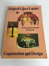 Stained Glass Lamps Construction & Design By Anita And Seymour Isenberg  Chilton