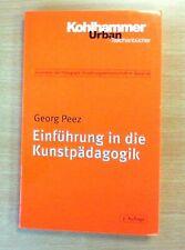 Einführung in die Kunstpädagogik - Georg Peez (2005, TB)  (Zustand gut)