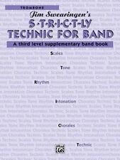 S*t*r*i*c*t-ly Technic for Band (A Third Level Supplementary Band Book):