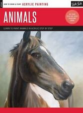 How to Draw & Paint: Acrylic: Animals : Learn to Paint Animals in Acrylic...