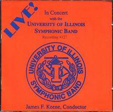 THE UNIVERSITY OF ILLINOIS SYMPHONIC BAND - RECORDING #127 - LIVE -AUDIO CD