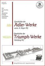 L. Dingwerth: Geschichte Schreibmaschinen-Fabriken: Adler-Werke (und Triumph)