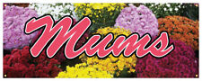 Mums Banner Flower Stand Florist Garden Supply Nursery Sign 36x96
