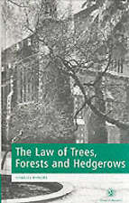 The Law of Trees, Forests and Hedgerows by Charles Mynors (from Kew)  (Hardback)