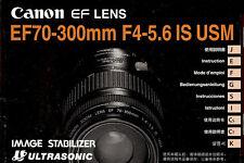 Canon Eos 35mm Slr Camera Ef 70-300mm f/4.0-5.6 Is Usm Lens Instruction Manual