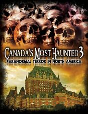 Canada's Most Haunted 3: Paranormal Terror in North America  DVD