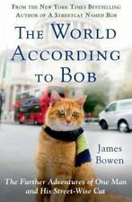 The World According to Bob: The Further Adventures of One Man and His-ExLibrary
