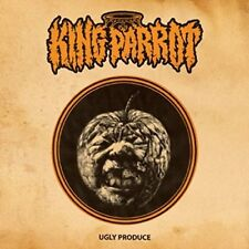 KING PARROT - UGLY PRODUCE   CD NEW!