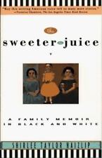 The Sweeter the Juice: A Family Memoir in Black and White, Shirlee Taylor Haizli