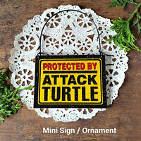 DECO Mini Sign Wood Ornament Protected by ATTACK TURTLE Plaque Turtle Gift USA