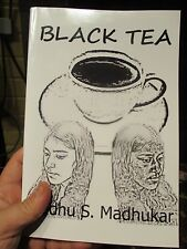Black Tea: The story is about India's bias against darker skin color Madhukar