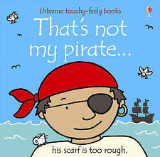 Baby / Toddler Touchy Feely Book - THAT'S NOT MY PIRATE by Fiona Watt - NEW