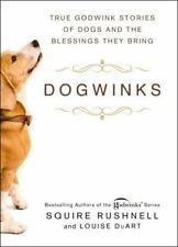 DogWinks: True Godwink Stories of Dogs (Hardcover, 2021)