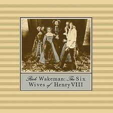 RICK WAKEMAN - THE SIX WIVES OF HENRY VIII  CD NEU