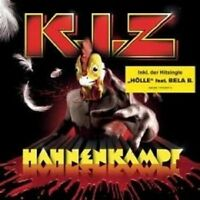 """K.I.Z. """"HAHNENKAMPF"""" CD RE-RELEASE MIT HIT HÖLLE NEU"""