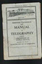 Abridged Catalogue & Manual of Telegraphy Description of Instruments 1916