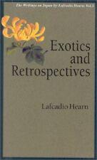 (Good)-Exotics and Retrospectives: v. 5 (Lafcadio Hearn Library) (Paperback)-Laf