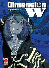 DIMENSION W volumi da 1 a 15 ed. planet manga panini completa di YUJI IWAHARA